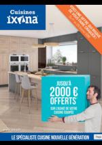 Prospectus Ixina : Jusqu'à 2 000 € offerts* sur l'achat de votre cuisine équipée