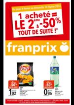 Prospectus Franprix : 1 acheté = le 2ème à -50% tout de suite !
