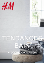 Prospectus H&M : Le lookbook maison Tendances bain