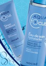 Catalogues et collections Nocibé Parfumerie : Nouveau ! L'ultra hydratation Aqua Focus