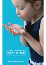 Prospectus Carrefour : Collection Bijoux Enfants 2016