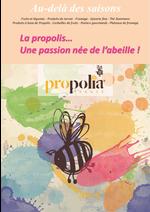 Promos et remises  : La propolis, une passion née de l'abeille !