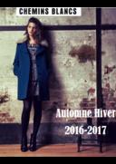 Catalogues et collections Chemins Blancs PARIS 1 : Lookbook automne hiver 2016-2017