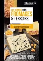 Prospectus E.Leclerc : Les grands crus fromage et terroirs