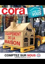 Prospectus Cora : Équipement de la maison