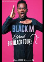 Catalogues et collections Carrefour Spectacles : Assistez au concert de Black M
