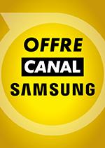 Promos et remises  : Pour achat d'1 smart TV SAMSUNG & abo canal un TV OFFERTE !