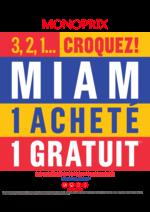 Prospectus Monoprix : 3, 2, 1...Croquez ! Miam 1 acheté 1 gratuit
