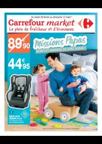 Prospectus Carrefour Market NANTERRE : Missions Papas. Bébés et mamans en sont babas !