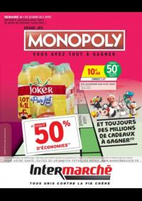 Prospectus Intermarché Super Orgeval : Grand jeu Monopoly vous avez tout à gagner Semaine 4