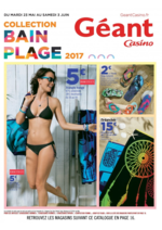 Prospectus Géant Casino : Collection bain plage 2017