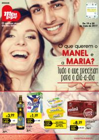 Folhetos Meu Super Seixal : O que querem o Manel e a Maria? Tudo o que precisam para o dia-a-dia