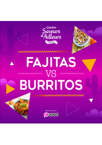 Prospectus Supermarchés Casino PARIS 352 RUE LECOURBE : Fajitas VS Burritos