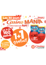 Prospectus Supermarchés Casino : Les 30 jours Casino Mania, ça continue toujours plus fort !