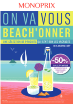 Prospectus Monoprix : On va vous beach'onner