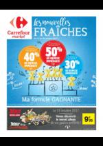 Prospectus Carrefour Market : Les nouvelles fraîches Jusqu'à 50% de remise immédiate