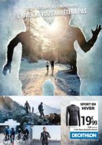 Prospectus DECATHLON : L'hiver ne vous arrêtera pas