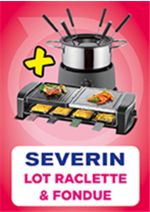 Promos et remises  : Lot raclette & fondue Severin