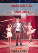 Promos et remises  : Lookbook Kids : Fêtes 2017