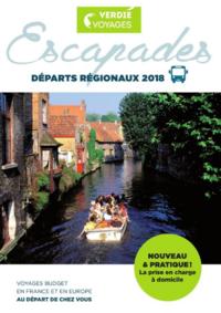 Catalogues et collections Verdié Voyages Montauban : Escapades, départs régionaux 2018