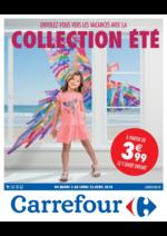 Prospectus Carrefour : Envolez-vous vers les vacances avec la collection été