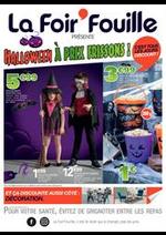 Prospectus La Foir'Fouille : Halloween à prix frissons!