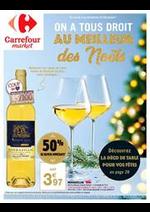 Prospectus Carrefour Market : On a tous droit au meilleur des Noël