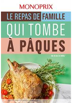 Prospectus Monoprix : Le repas de famille qui tombe à Pâques