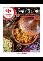 Prospectus Carrefour Market : Tout l'Orient dans votre assiette