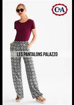 Prospectus C&A : Les Pantalons Palazzo
