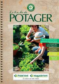 Prospectus Point Vert CADOURS : Guide le b.a.ba du potager