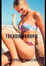 Catalogues et collections Women'secret : Trending Tropic