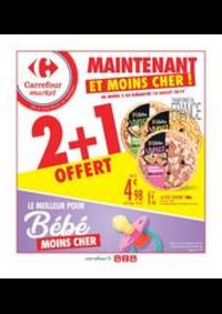 Prospectus Carrefour Market CACHAN : 2 + 1 OFFERT