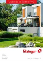 Guides et conseils Hilzinger : Guide de la fenêtre PVC