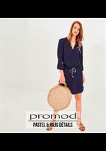 Prospectus Promod : Pastel & Jolis Détails