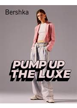 Catalogues et collections Bershka : Pump up the luxe