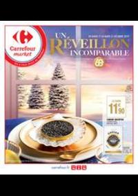 Prospectus Carrefour Market TOULOUSE : Un réveillon incomparable