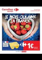 Prospectus Carrefour Market : Le mois qui aime la France
