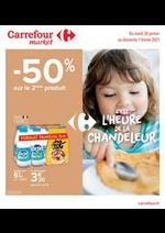 Prospectus Carrefour Market : C'est l'heure de la Chandeleur