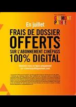 Prospectus Gaumont Pathé! : En julliet frais de dossier offerts